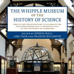 Objects and Investigations: The Whipple's 75th Annivesary publication